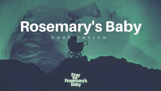 Book Review: Rosemary's Baby